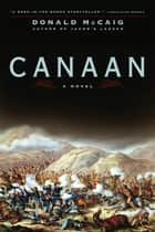 Canaan: A Novel ebook by Donald McCaig