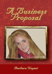 A Business Proposal ebook by Barbara Nugent