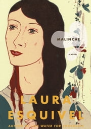 Malinche - A Novel ebook by Laura Esquivel