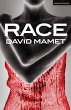 Race ebook by David Mamet