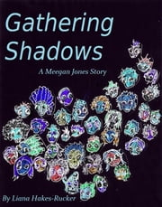 Gathering Shadows ebook by Liana Hakes-Rucker