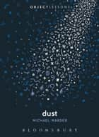 Dust ebook by Dr. Michael Marder