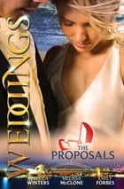 Wedding Collection - The Proposals - 3 Book Box Set, Volume 1 ebook by Rebecca Winters, Melissa McClone, Emily Forbes