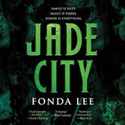 Jade City audiobook by Fonda Lee