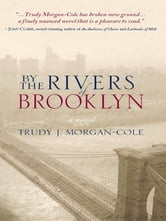By the Rivers of Brooklyn ebook by Trudy Morgan-Cole