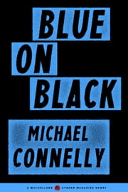 Blue on Black ebook by Michael Connelly