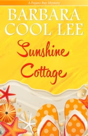 Sunshine Cottage ebook by Barbara Cool Lee