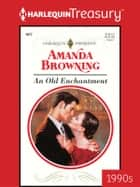 An Old Enchantment ebook by Amanda Browning