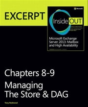 Managing the Store & DAG - EXCERPT from Microsoft Exchange Server 2013 Inside Out ebook by Tony Redmond