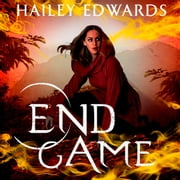 End Game audiobook by Hailey Edwards