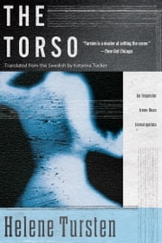 The Torso ebook by Helene Tursten,Katarina Tucker