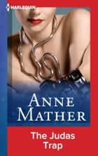 The Judas Trap ebook by Anne Mather