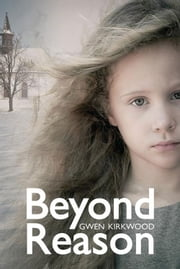 Beyond Reason ebook by Gwen Kirkwood