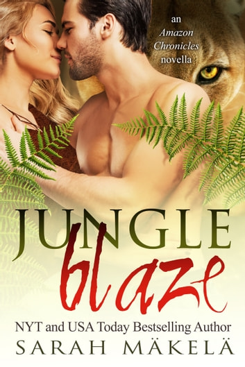 Jungle Blaze ebook by Sarah Makela