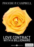 Love Contract with a Billionaire 8 (Deutsche Version) ebook by Phoebe P. Campbell