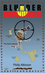 Blunder Downunder ebook by Philip Atkinson