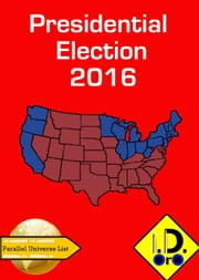 2016 Presidential Election (Chinese Edition) ebook by I. D. Oro