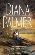 Roomful of Roses (Mills & Boon M&B) ebook by Diana Palmer