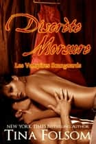 Discrète Morsure (Un mariage Scanguards) ebook by Tina Folsom
