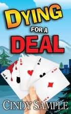 Dying for a Deal ebook by