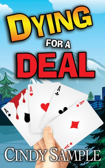 Dying for a Deal ebook by Cindy Sample