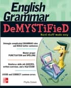 English Grammar Demystified ebook by Phyllis Dutwin