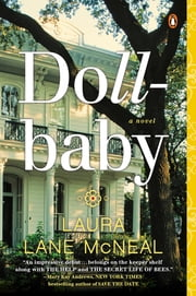 Dollbaby - A Novel ebook by Laura Lane McNeal