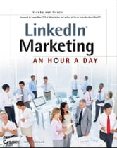 LinkedIn Marketing - An Hour a Day ebook by Viveka von Rosen