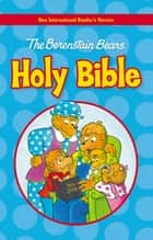 NIrV, The Berenstain Bears Holy Bible, eBook ebook by