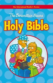 NIrV, The Berenstain Bears Holy Bible, eBook ebook by Mike Berenstain