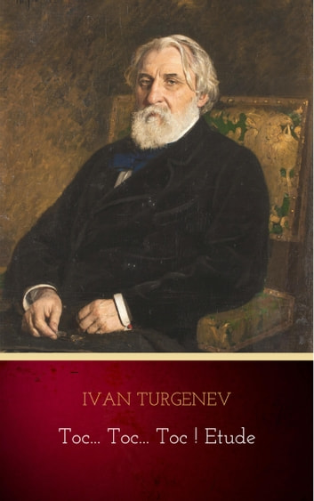 Toc... Toc... Toc ! Etude ebook by Ivan Turgenev