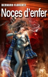 Noces d'enfer ebook by Bernard FLORENTZ