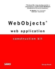 WebObjects Web Application Construction Kit, 1/e ebook by Ruzek, George