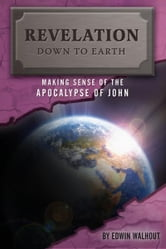 Revelation Down To Earth ebook by Edwin Walhout