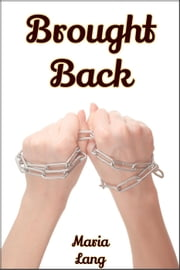 Brought Back ebook by Maria N. Lang
