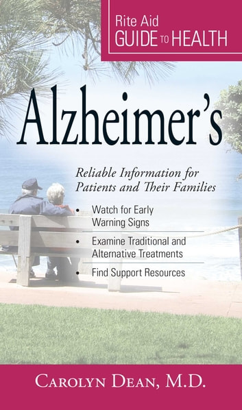 Your Guide to Health: Alzheimer's - Reliable Information for Patients and Their Families ebook by Maureen Dezell