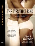 The Ties That Bind ebook by Jaci Burton
