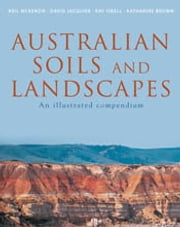 Australian Soils and Landscapes - An Illustrated Compendium ebook by Neil McKenzie,David Jacquier,Ray Isbell,Katharine Brown