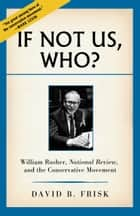 If Not Us, Who? ebook by David B. Frisk