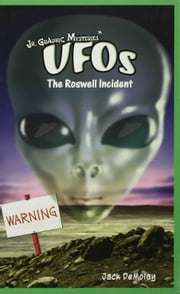 UFOs: The Roswell Incident ebook by DeMolay, Jack