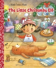 The Little Christmas Elf ebook by Nikki Shannon Smith,Susan Mitchell