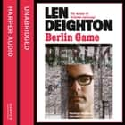 Berlin Game audiobook by Len Deighton