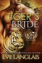 A Tiger's Bride ebook by