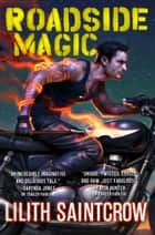 Roadside Magic ebook by