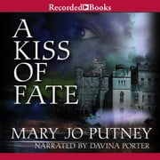 A Kiss of Fate audiobook by Mary Jo Putney