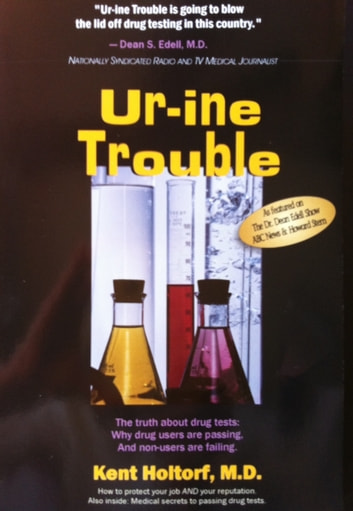 Ur-ine Trouble ebook by Kent Holtorf