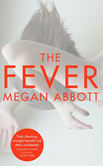 The Fever ebook by Megan Abbott