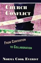 Church Conflict ebook by Charles H. Cosgrove