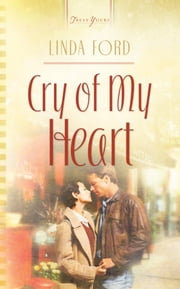 Cry Of My Heart ebook by Linda Ford