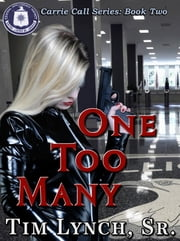 One Too Many, Book Two ebook by Tim Lynch Sr